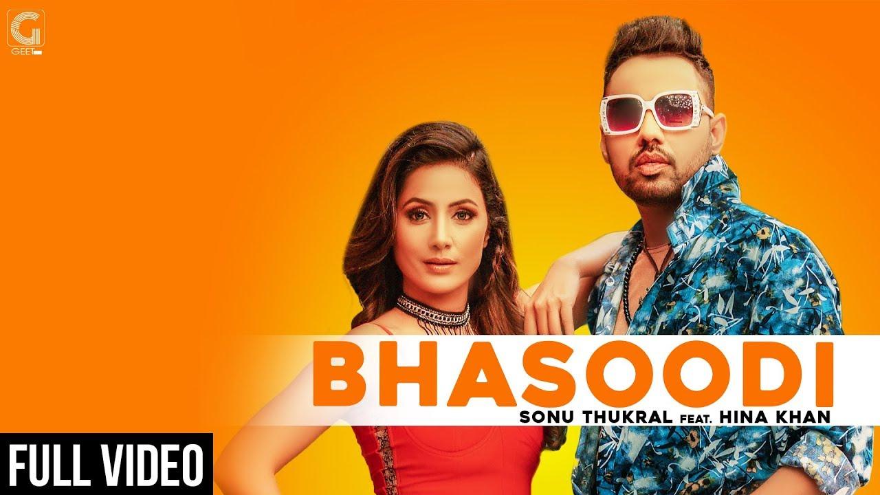 Sonu Thukral ft Hina Khan, Pardhaan & Preet Hundal – Bhasoodi