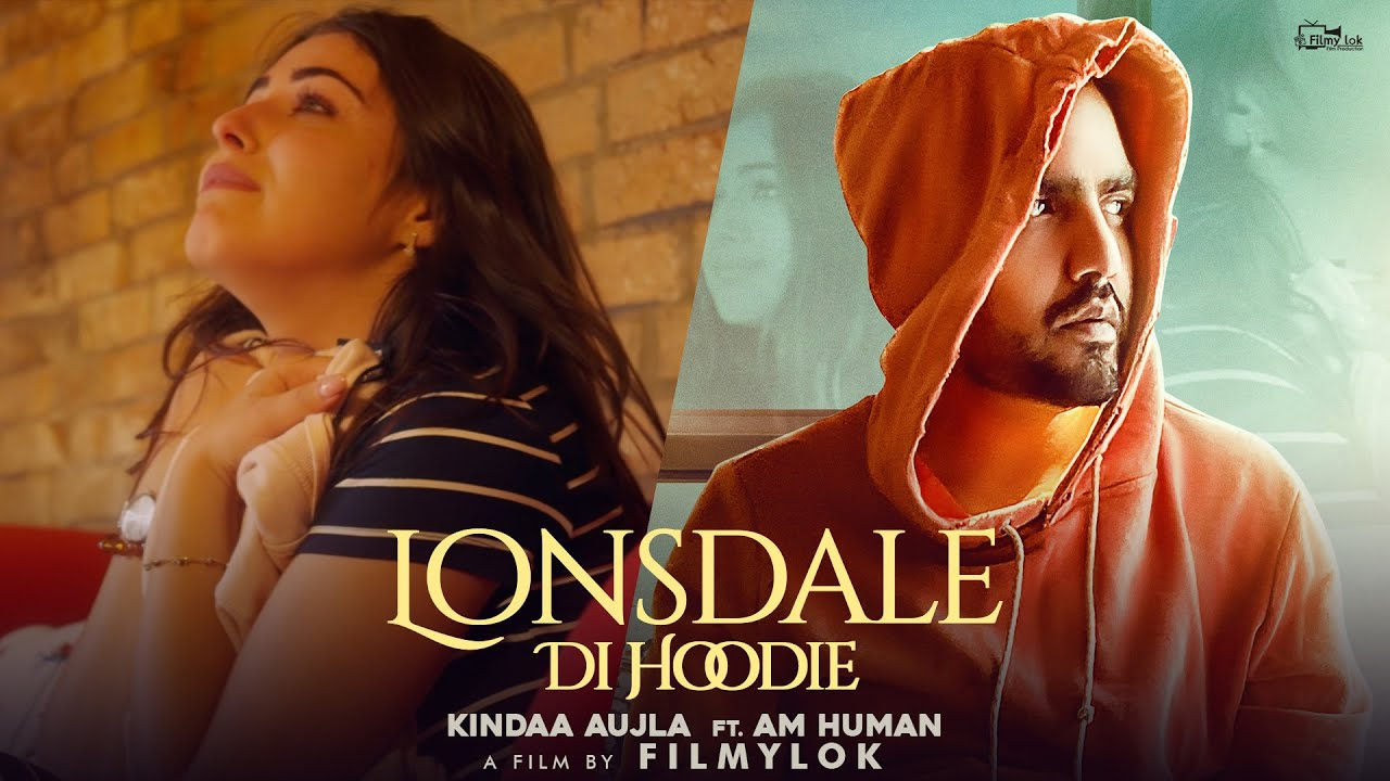Kindaa Aujla ft AM Human – Lonsdale Di Hoodie