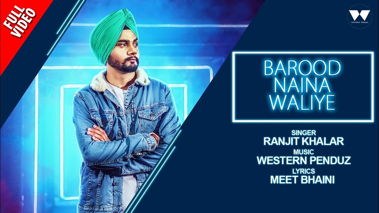 Ranjit Khalar ft Western Penduz – Barood Waliye