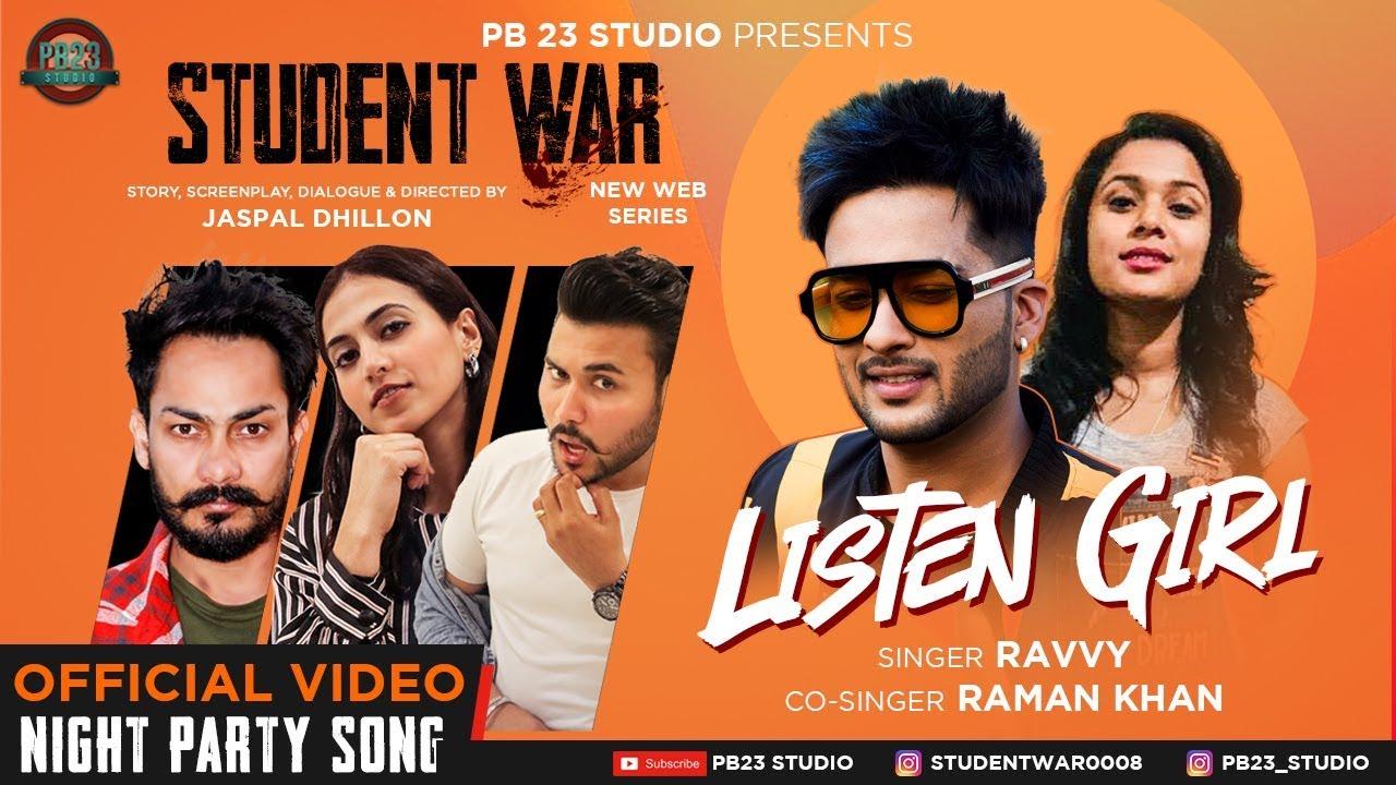 Ravvy ft Raman Khan – Listen Girl