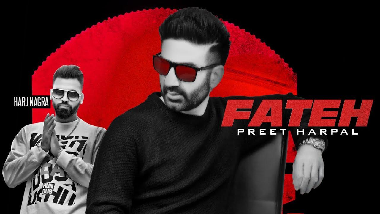 Preet Harpal ft Harj Nagra – Fateh