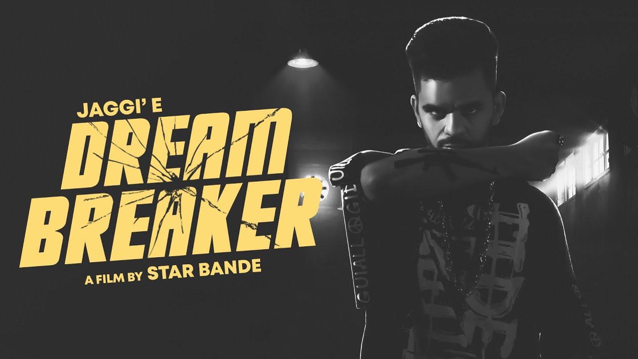 Jaggie ft Raja Game Changerz – Dream Breaker