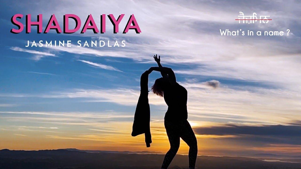 Jasmine Sandlas ft Intense & Hark – Shadaiya