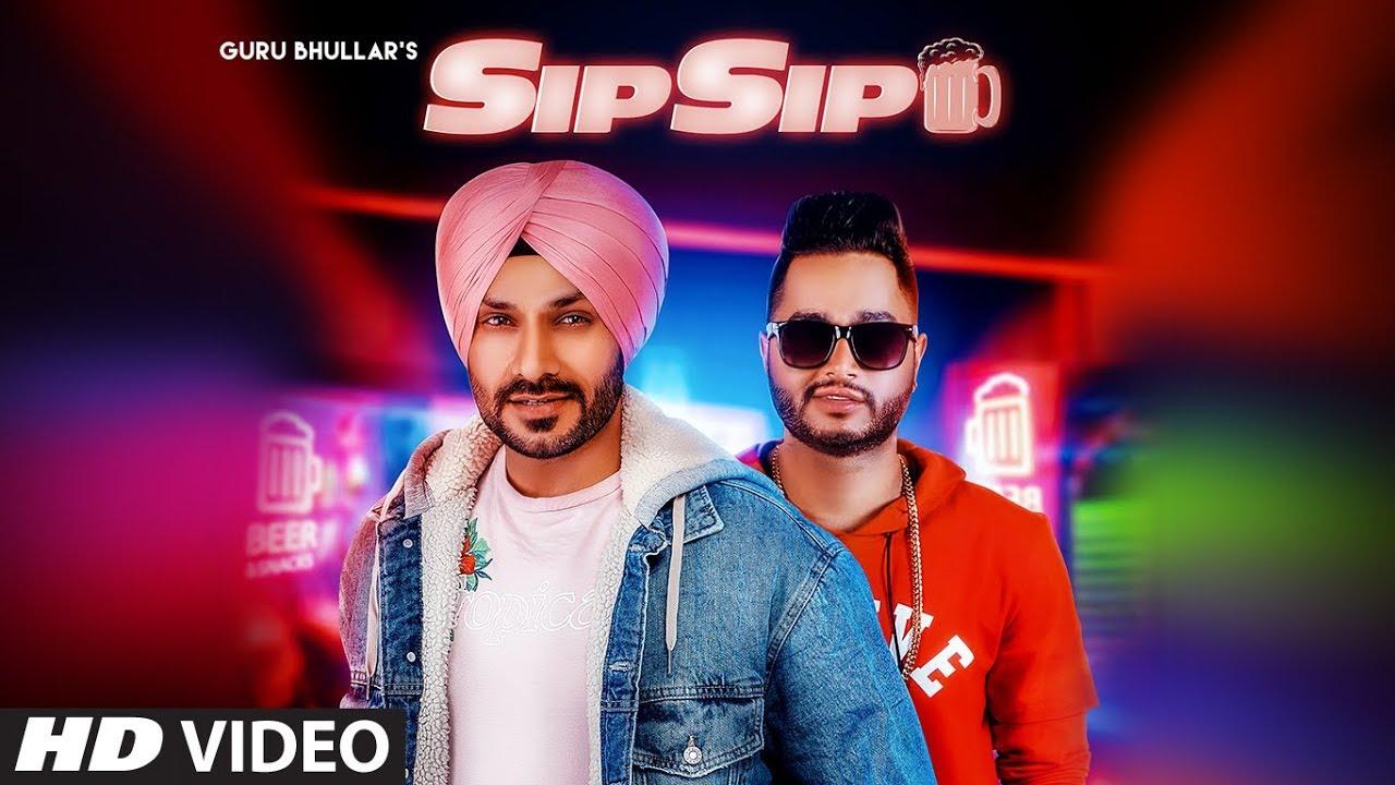 Guru Bhullar ft Akash D – Sip Sip