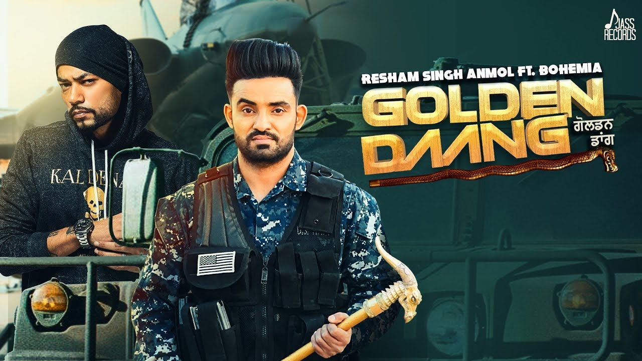 Resham Singh Anmol ft Bohemia & MixSingh – Golden Daang