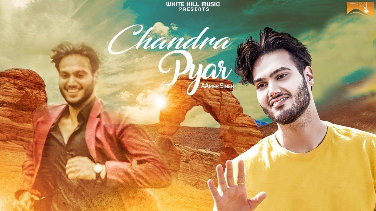 Aarish Singh – Chandra Pyar