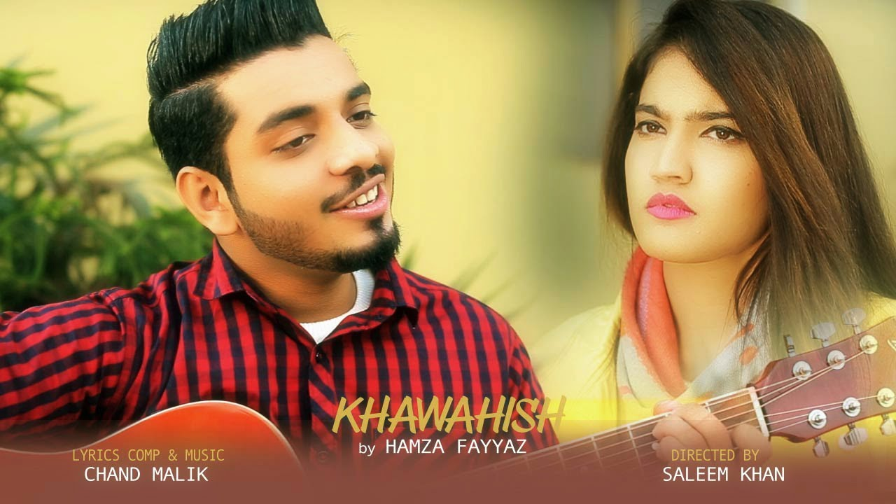 Hamza Fayyaz – Khawahish