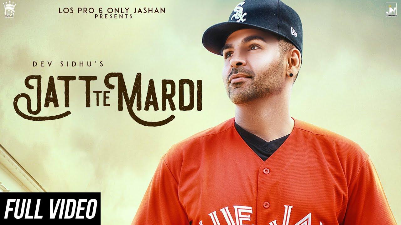 Dev Sidhu ft Shar S & Ravi RBS – Jatt Te Mardi