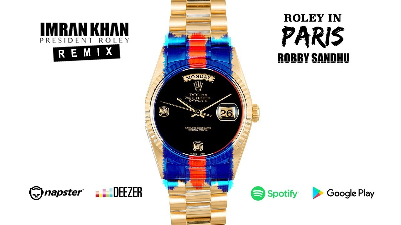 Robby Sandhu – Roley In Paris (President Roley Remix)