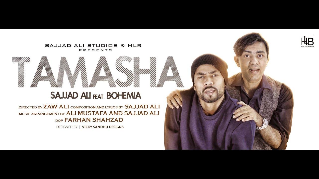 Sajjad Ali ft Bohemia – Tamasha