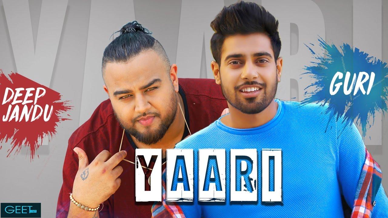 Guri ft Deep Jandu – Yaari
