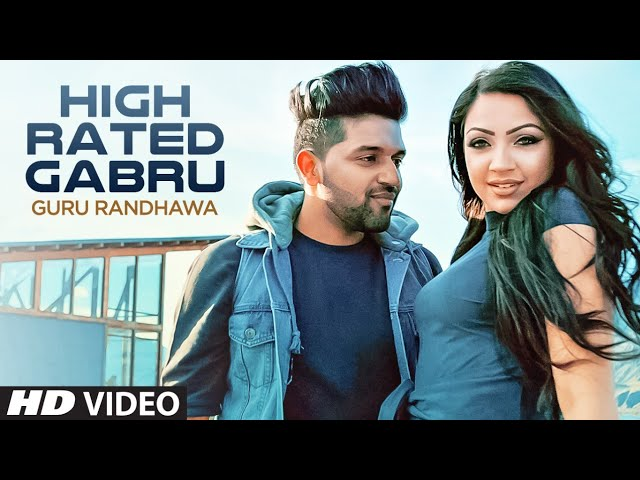 Guru Randhawa & Manj Musik – High Rated Gabru