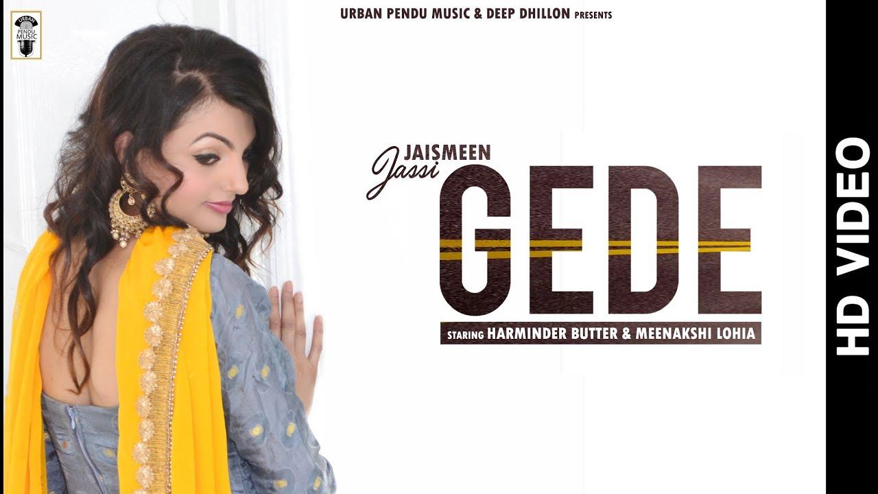 Jaismeen Jassi ft DJ Narender – Gede