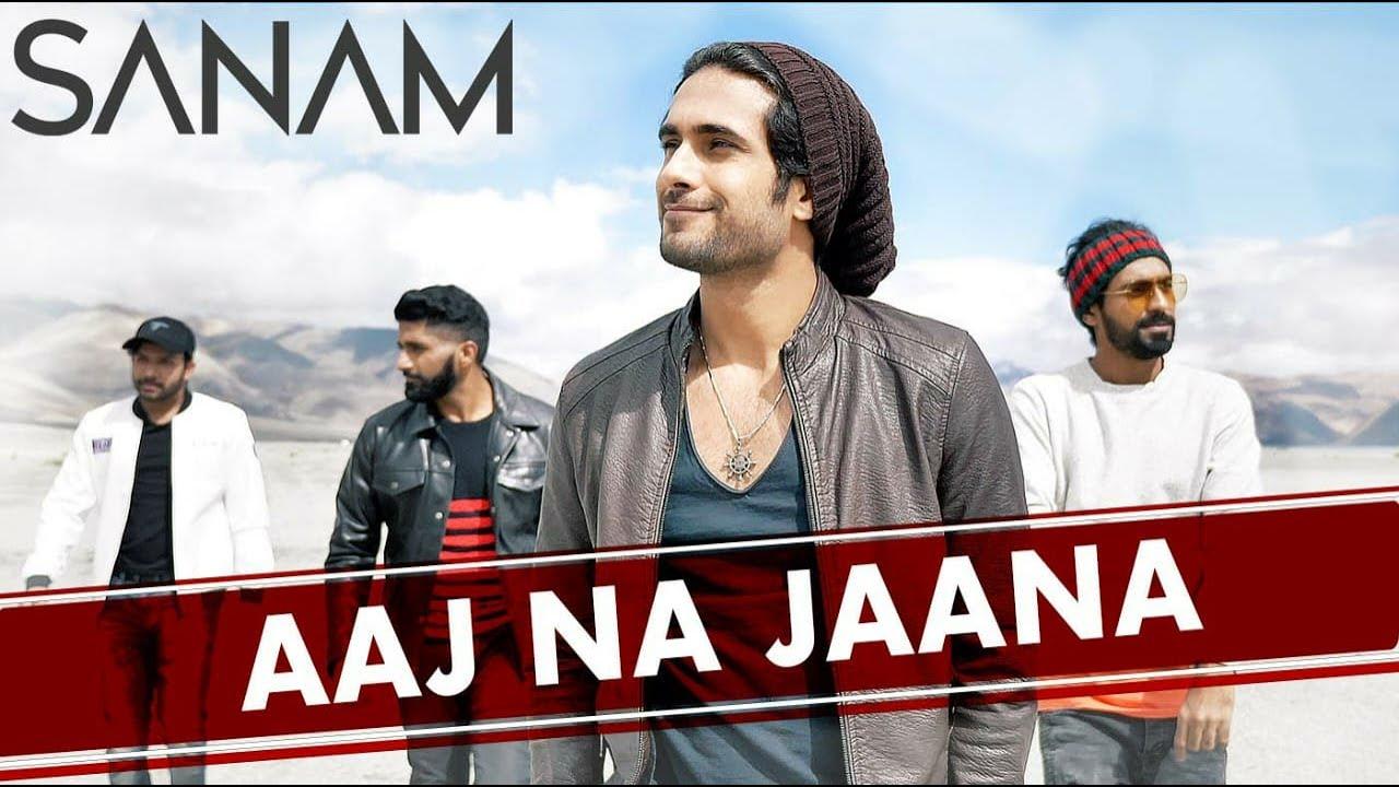 Sanam – Aaj Na Jaana
