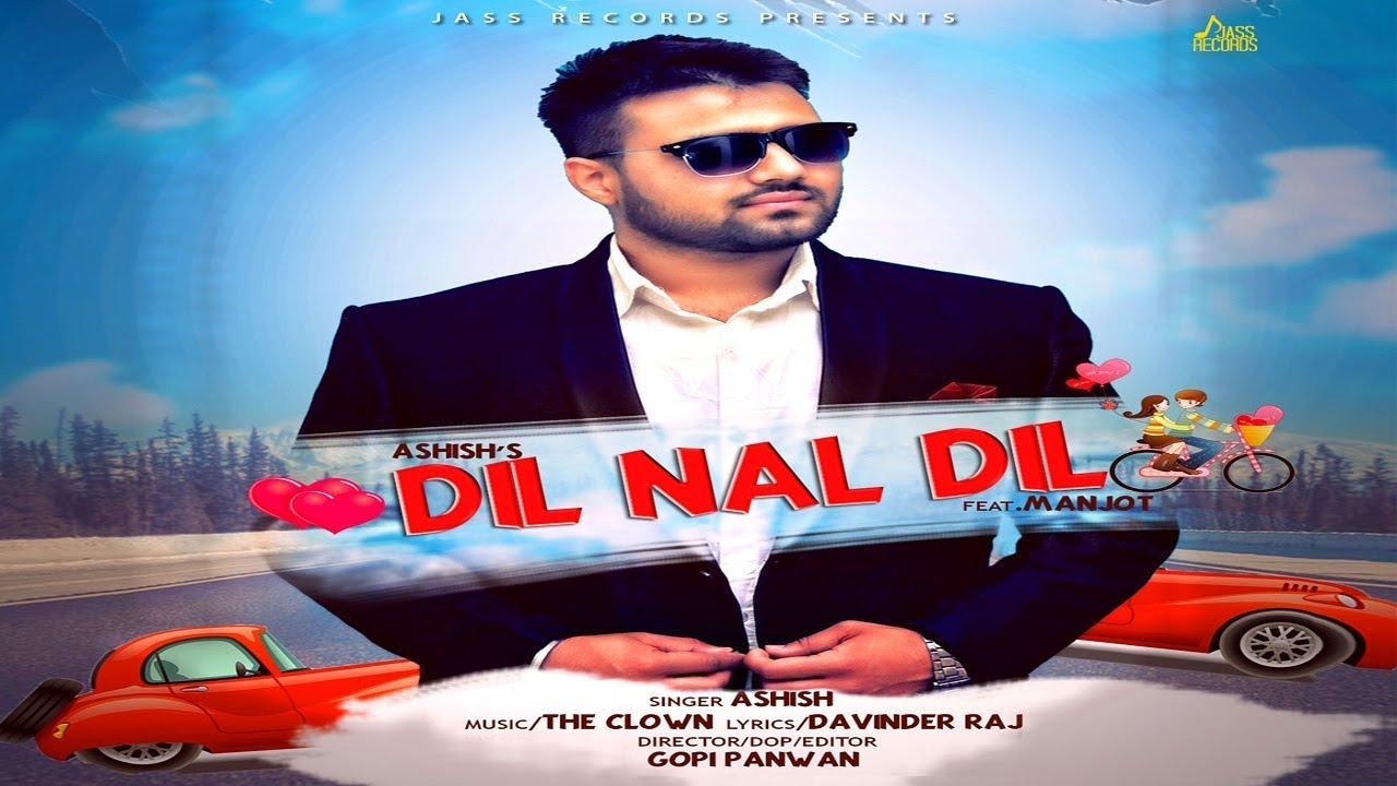 Ashish ft Manjot – Dil Nal Dil
