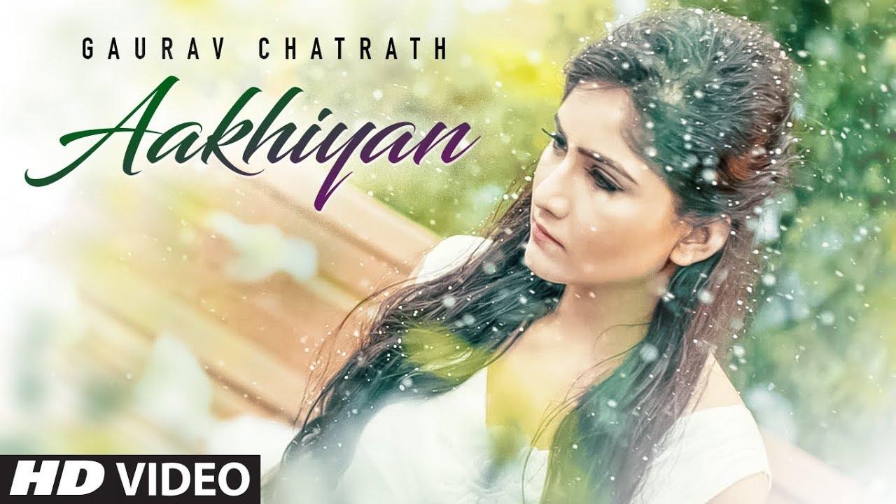Gaurav Chatrath – Aakhiyan