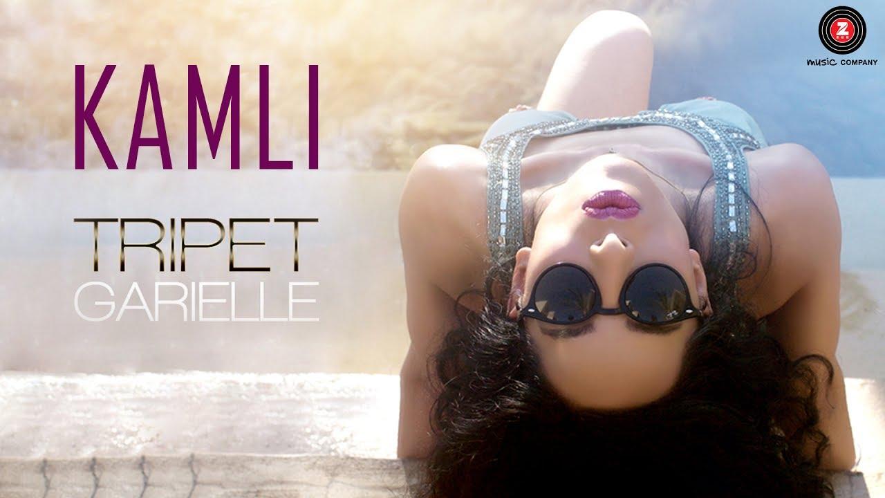 Tripet Garielle – Kamli