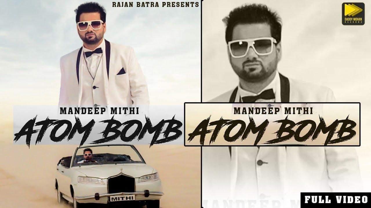 Mandeep Mithi ft B. Praak – Atom Bomb