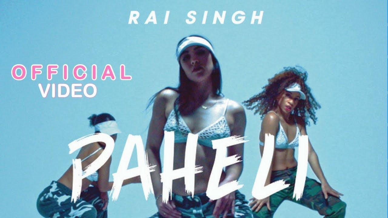 Rai Singh ft JSL Singh – Paheli