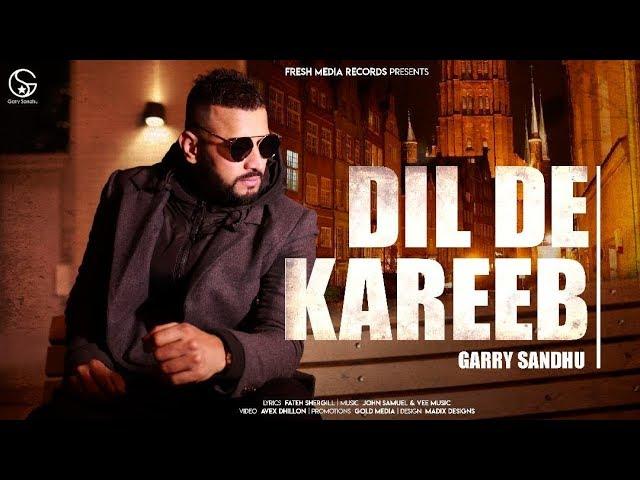 Garry Sandhu – Dil De Kareeb