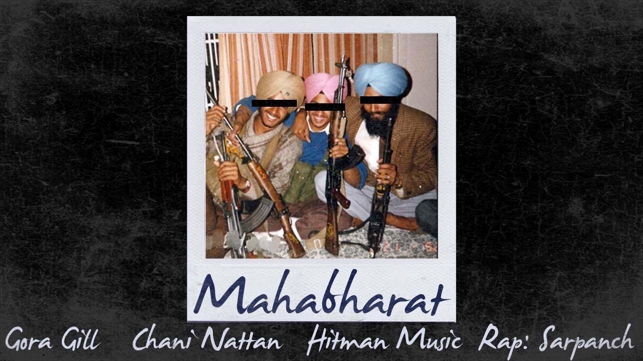 Chani Nattan ft Gora Gill & Sarpanch – Mahabharat
