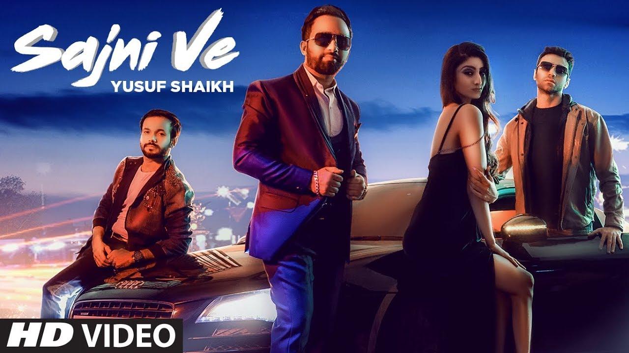 Yusuf Shaikh – Sajni Ve