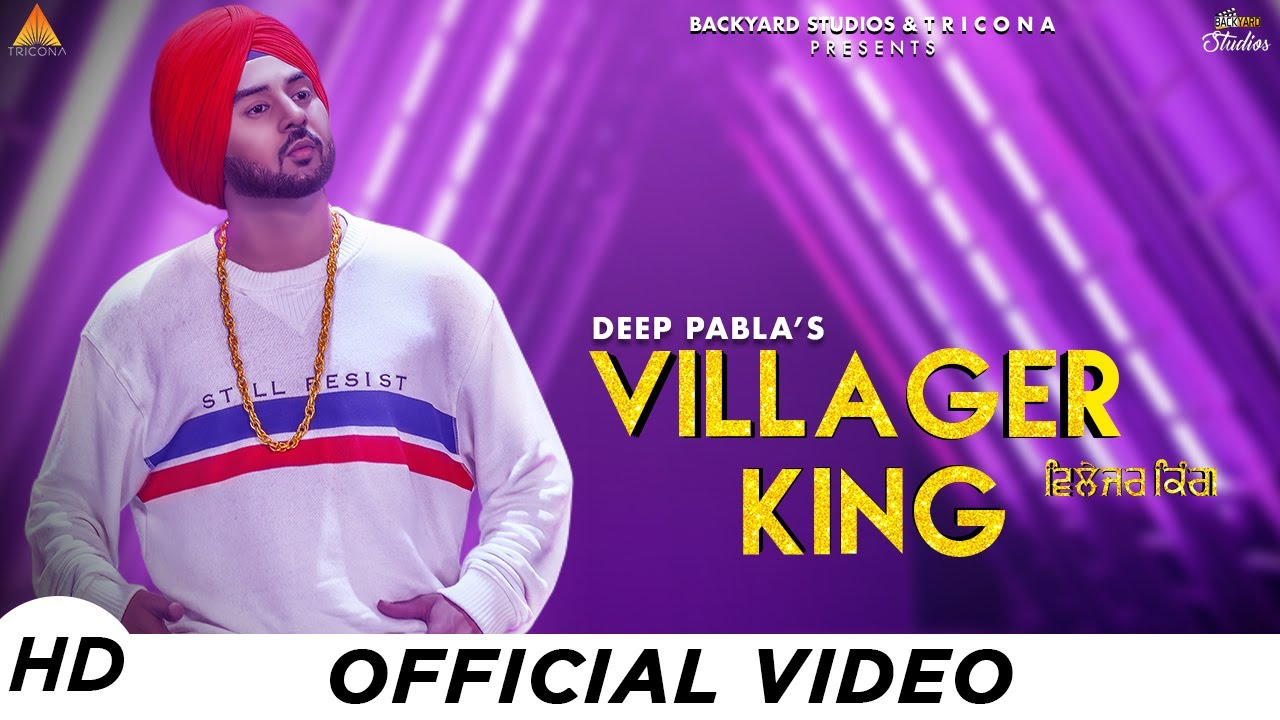 Deep Pabla – Villager King