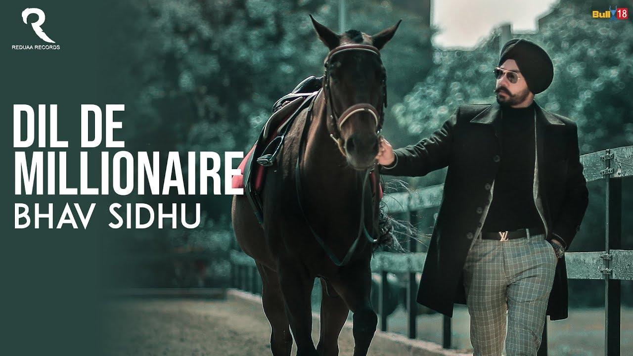 Bhav Sidhu – Dil De Millionaire