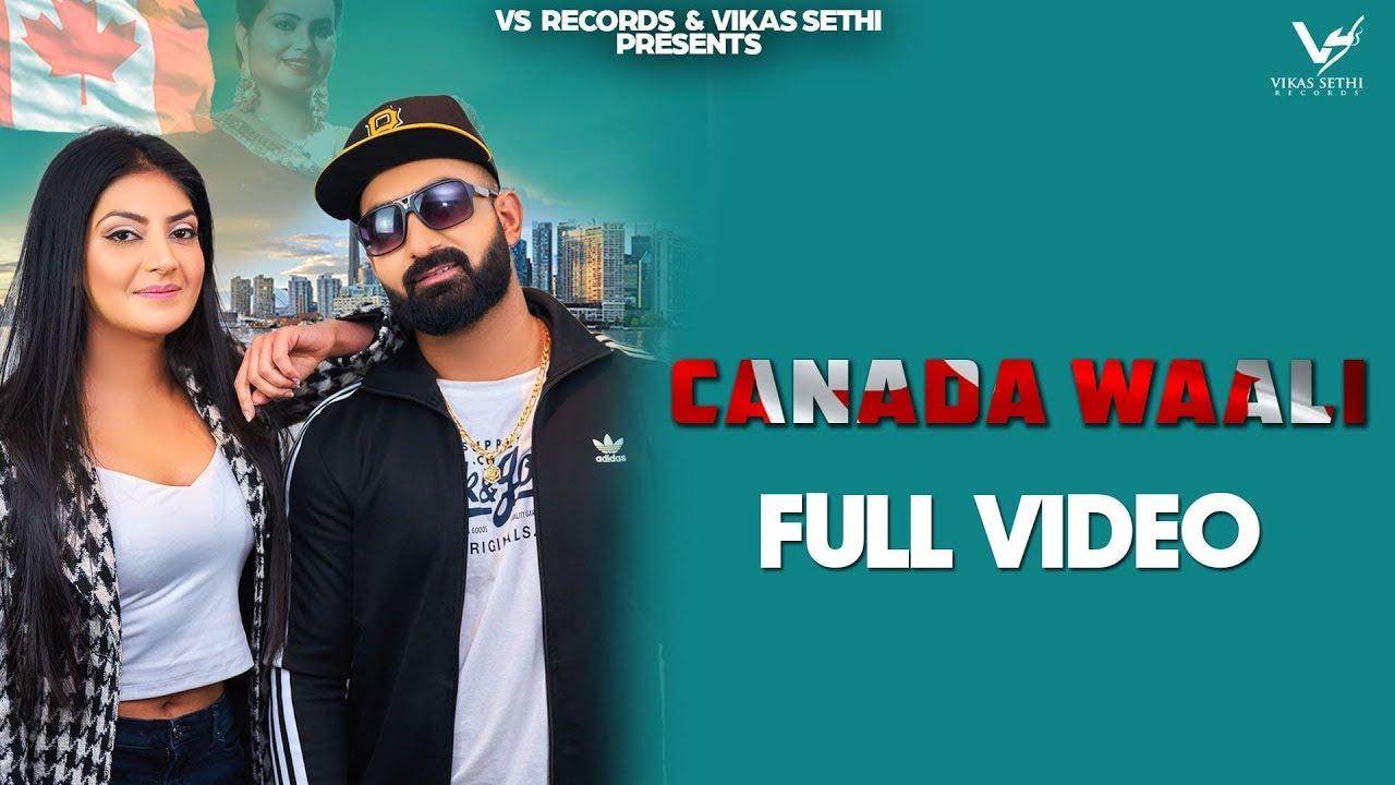 Anter Chahal & Deepak Dhillon – Canada Waali