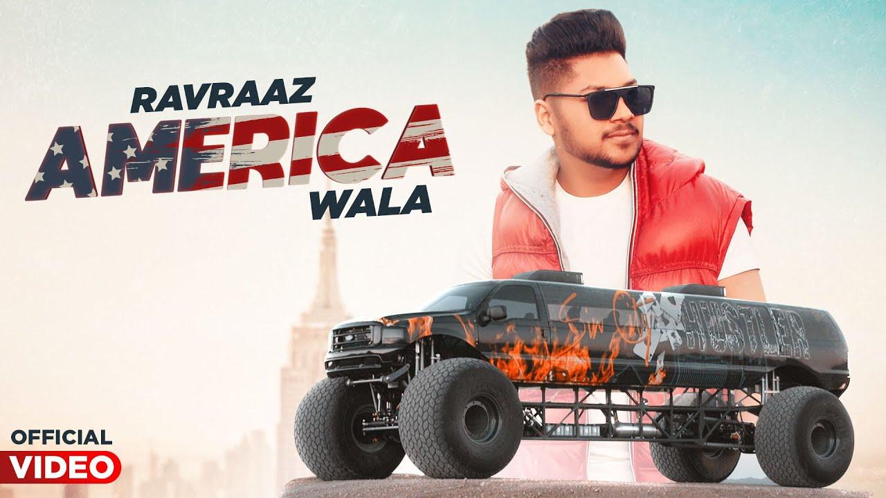 Ravraaz ft Ravi RBS – America Wala