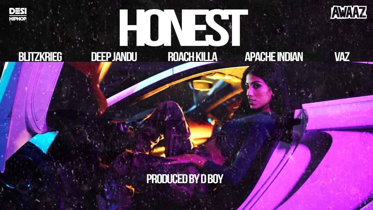 Blitzkrieg ft Vaz, Deep Jandu, Apache Indian & Roach Killa – Honest
