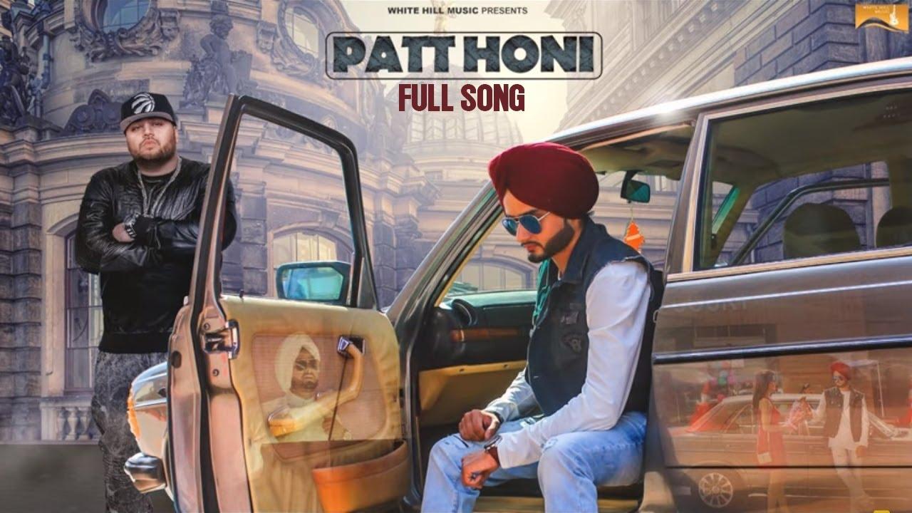 Gora Gill ft Deep Jandu – Patt Honi