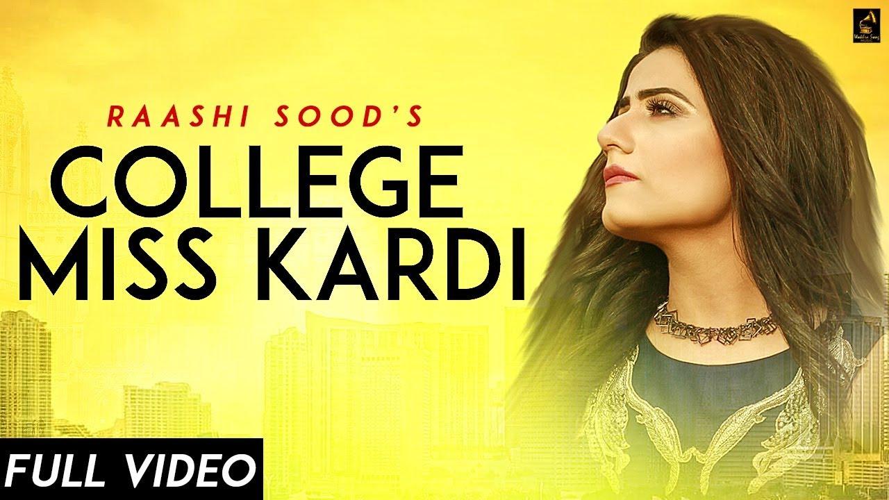 Raashi Sood ft Harley Josan – College Miss Kardi