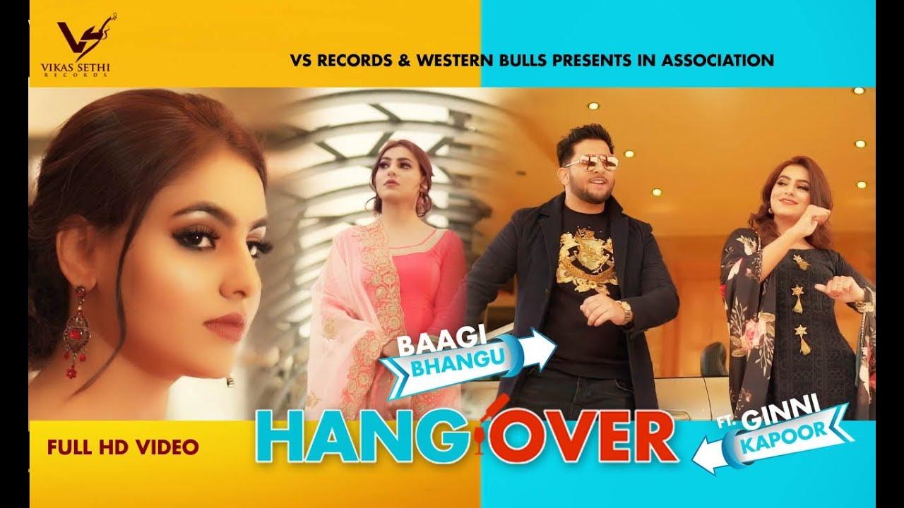 Baagi Bhangu ft MixSingh – Hangover