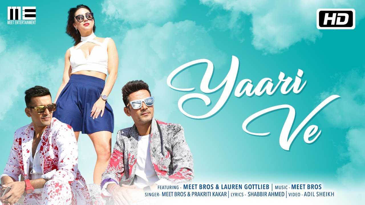 Meet Bros ft Anjjan & Prakriti Kakar – Yaari Ve