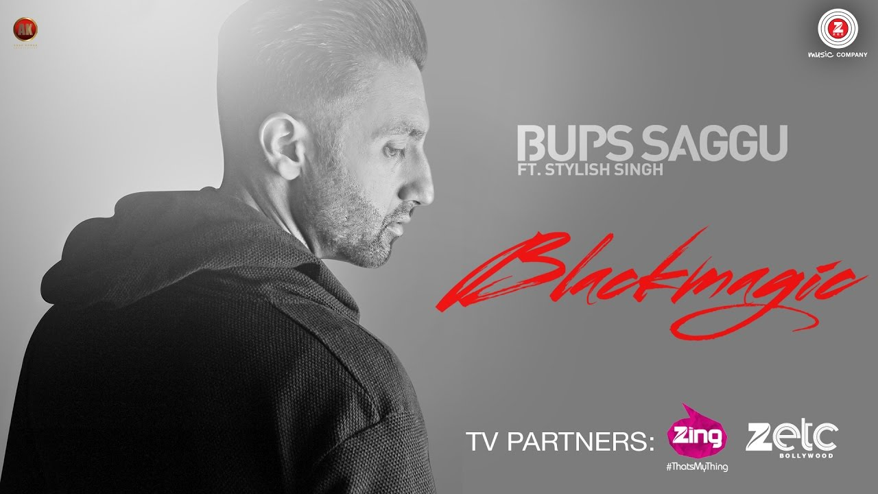 Bups Saggu ft Stylish Singh – Black Magic