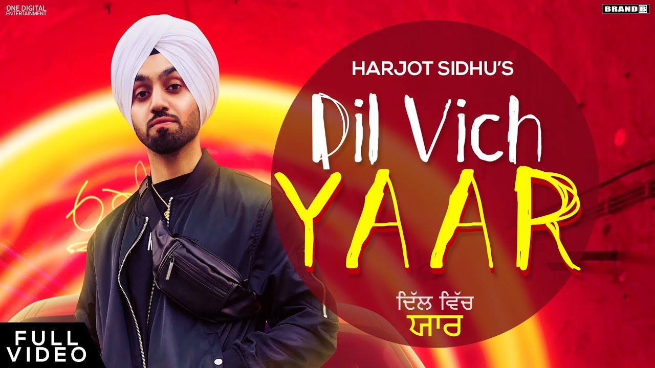 Harjot Sidhu – Dil Vich Yaar