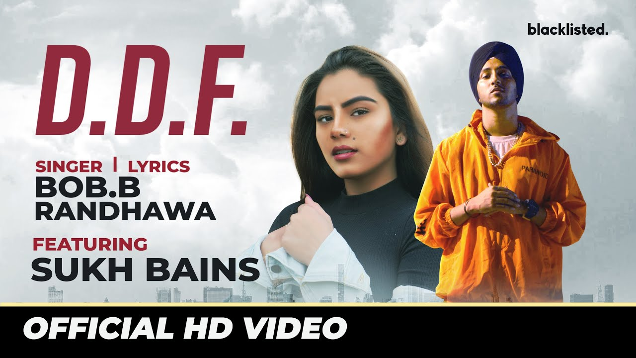 Bob.B Randhawa ft Barrel – DDF