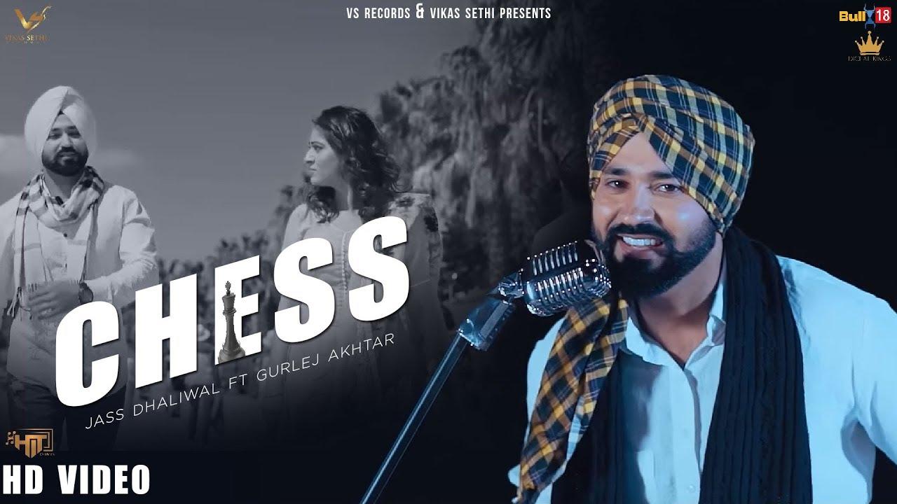 Jass Dhaliwal ft Gurlej Akhtar – Chess Baazi Pyaar Di