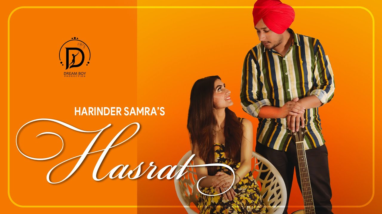 Harinder Samra ft Dreamboy – Hasrat