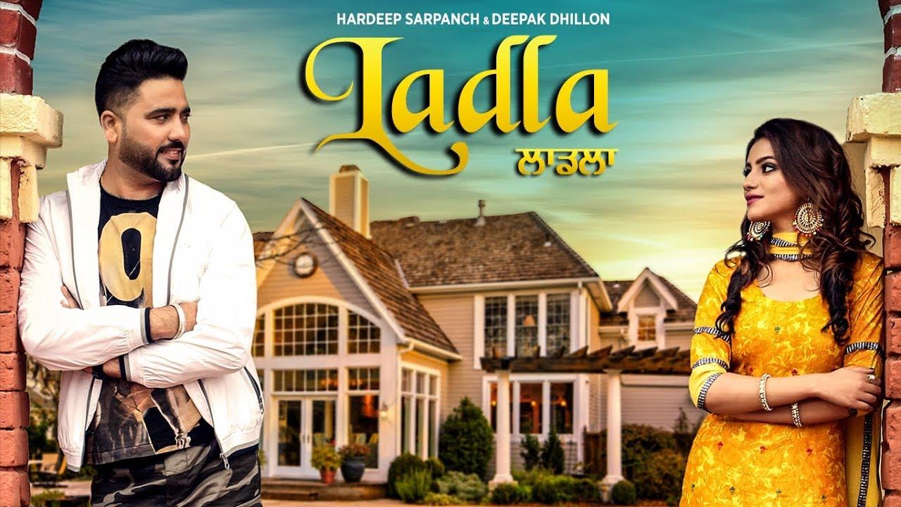 Hardeep Sarpanch & Deepak Dhillon ft KV Singh – Ladla