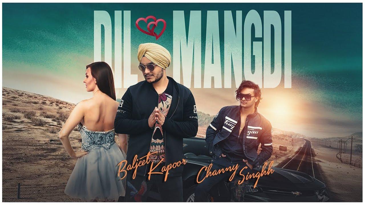 Baljeet Kapoor – Dil Mangdi