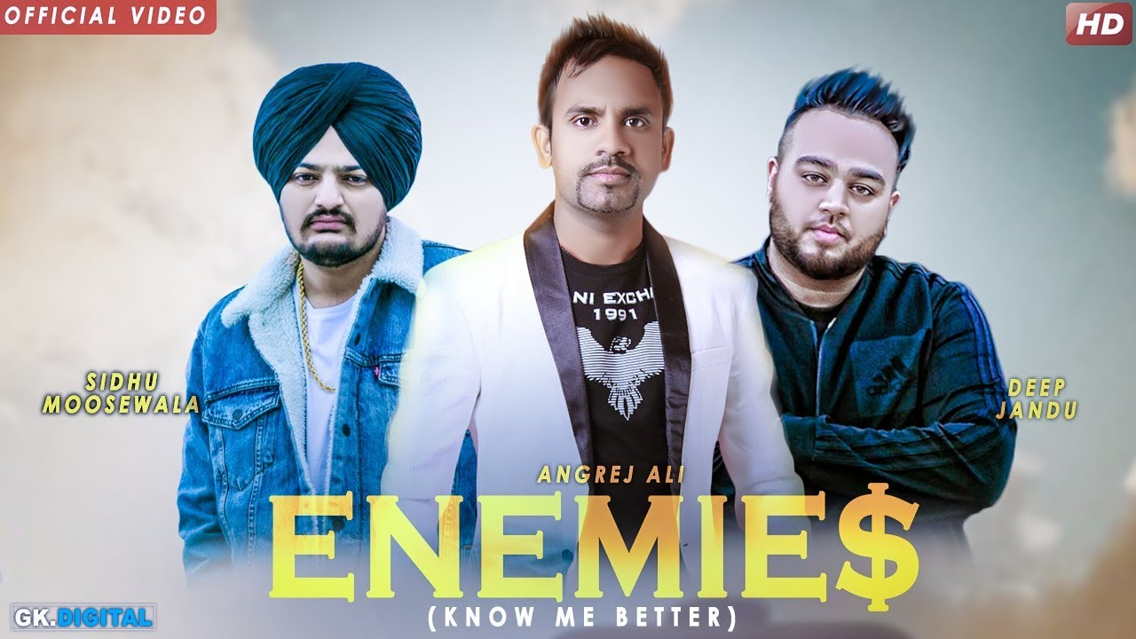 Angrej Ali ft Deep Jandu – Enemies (Know Me Better)