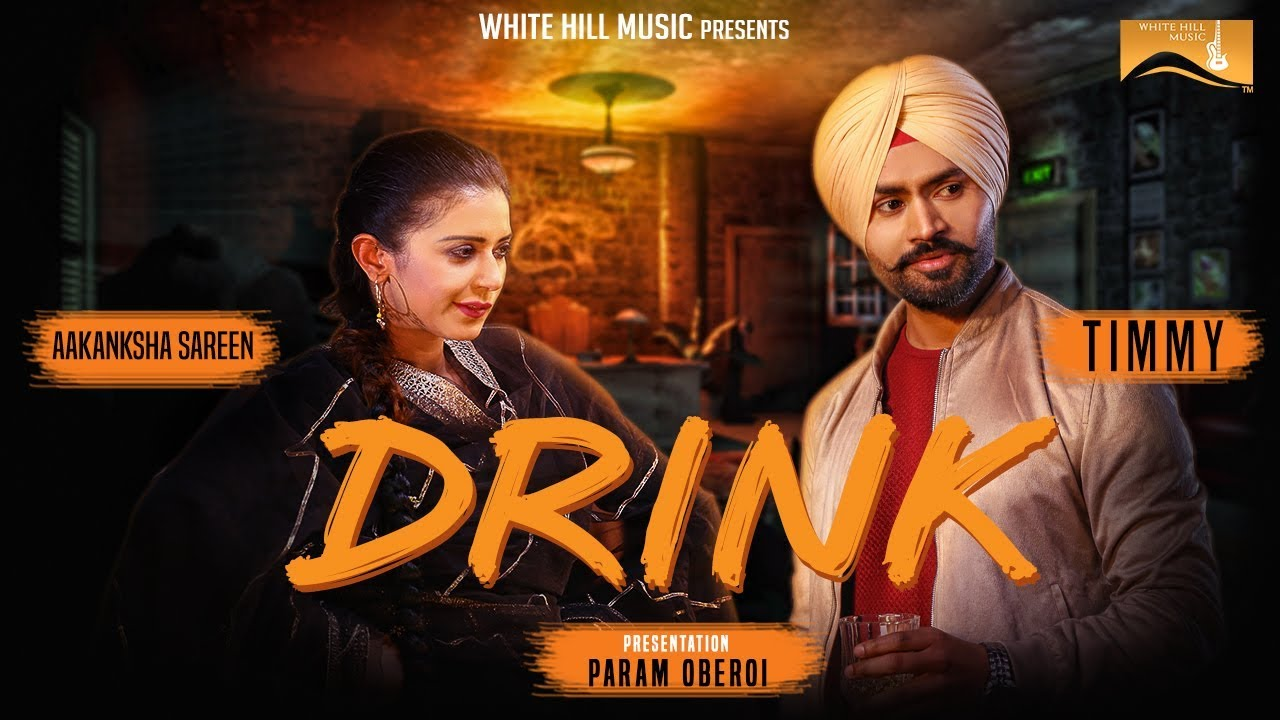 Timmy ft Mahi Dhaliwal – Drink