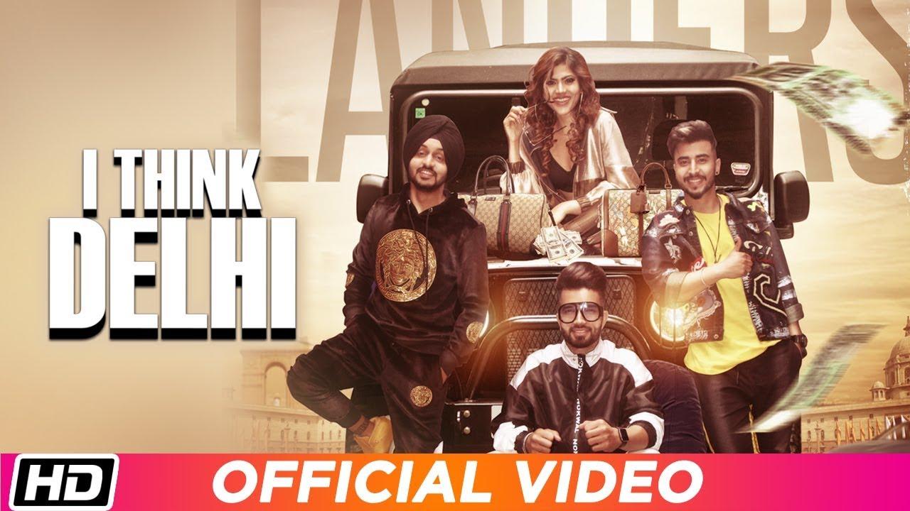 The Landers ft Meet Sehra – I Think Delhi