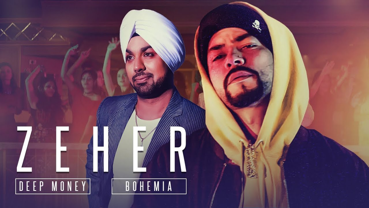 Deep Money ft Bohemia – Zeher