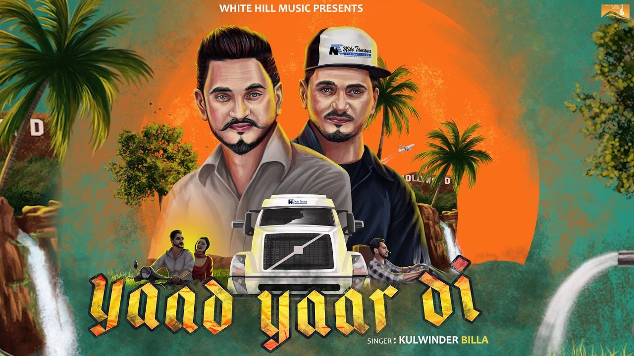 Kulwinder Billa ft Gag Studioz – Yaad Yaar Di