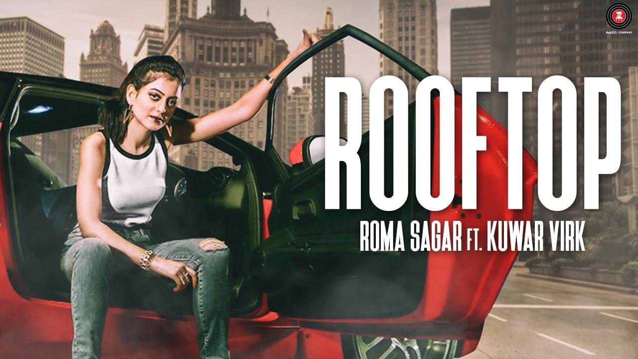 Roma Sagar ft Kuwar Virk – Rooftop