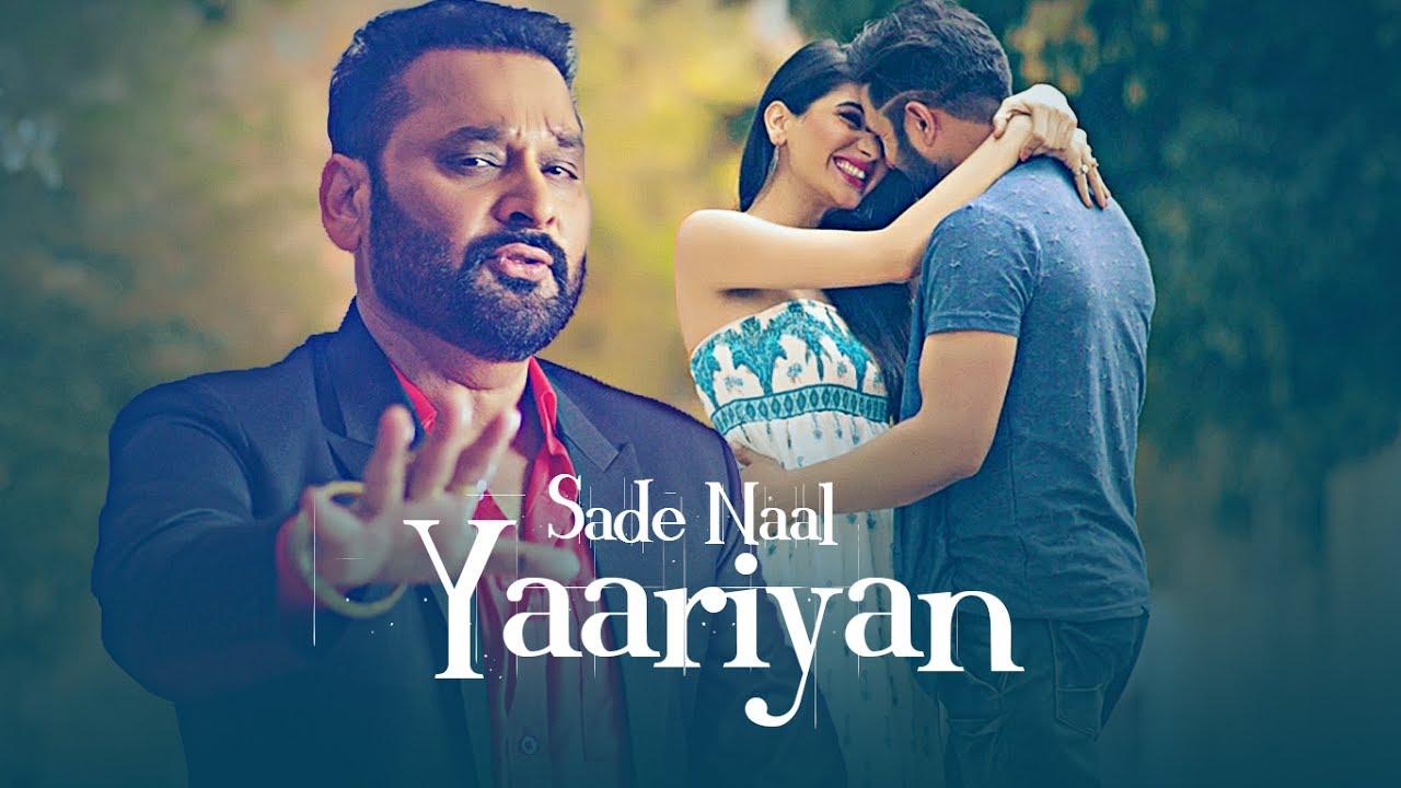Nachhatar Gill & Gurmeet Singh – Sade Naal Yaariyan