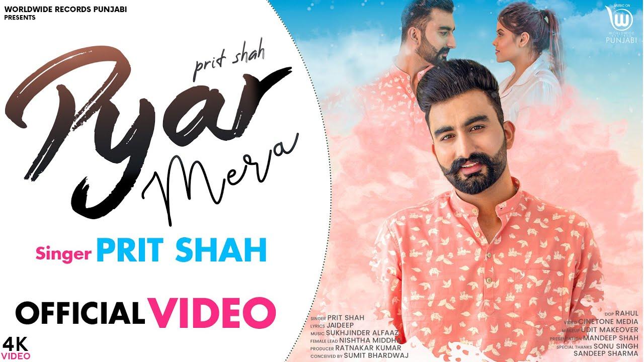 Prit Shah – Pyar Mera